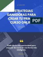 3 Estrategias Ganadoras Para Crear Tu Primer Curso Online