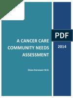 Cancer Care Community Needs Assessment 2014
