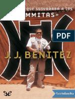 J. J. Benitez - El Hombre Que Susurraba a Los Ummitas