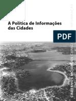 A Política de Informações Das Cidades