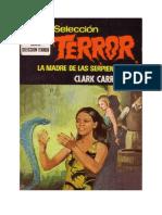 Carrados Clark - Seleccion Terror 0100 - La Madre de Las Serpientes