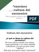 Francisco. La cultura de encuentro.pptx