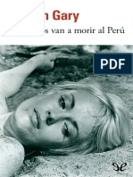 Los Pajaros Van a Morir Al Peru - Romain Gary