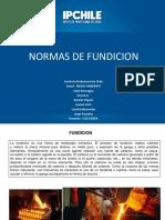 NORMAS DE FUNDICION PPT.pptx