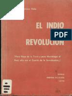 El Indio y La Revolucion - Guillermo Carnero Hoke