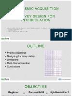 Survey Design for Interpolation