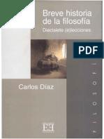 DIAZ, Carlos, Breve Historia de La Filosofía. Diecisiete (e)Lecciones, Madrid, 2002