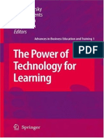 (Advances in Business Education and Training) Noah P. Barsky, Noah P. Barsky, Mike Clements, Jakob Ravn, Kelly Smith-The Power of Technology for Learning-Springer (2008)