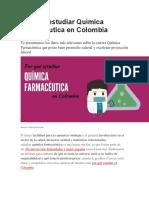 Por Qué Estudiar Química Farmacéutica en Colombia