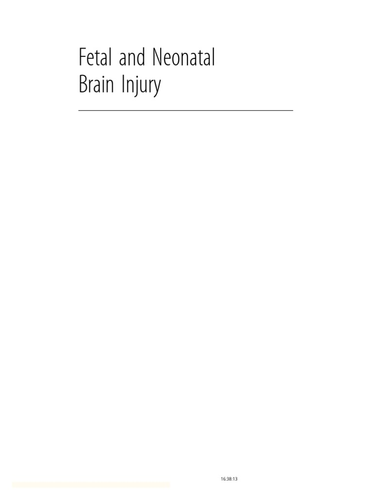 fetal and neonatal brain injury 5th edition 2018 fetus childbirth