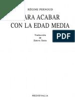 R. Pernoud- Para Acabar Con La Edad Media (1998)