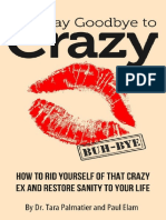 Say Goodbye to Crazy - Dr. Tara J. Palmatier