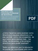 Nuestra unidad educativa como Comunidad Profesional de Aprendizaje.pptx