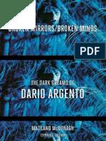 Broken Mirrors - Broken Minds the Dark Dreams of Dario Argento. (MM)