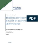 Tendencias Respecto a La Elección de Carreras Universitarias