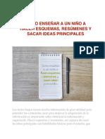 Realización de esquemas, resúmenes e ideas principales