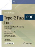Type 2 Fuzzy Logic Uncertain Systems Modeling and Control
