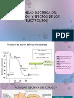 ACTIVIDAD ELECTRICA DEL CORAZON Y EFECTOS DE LOS.pptx
