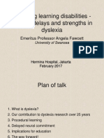 Exploring Learning Disabilities-Defcits,Delays and Strengths in Dyslexia, Feb 2017