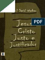 JesusCristoJustoeJustificadorPaulDavidWasher.pdf