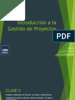 Gestión de Proyectos - Clase II.pptx