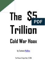 The $5 Trillion Cold War Hoax Eustace Mullins