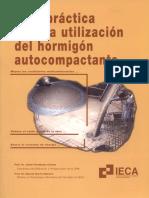 Jaime Fernández Gómez_Manuel Burón Maestro_Guía Práctica para la Utilizacion del Hormigon Autocompactante.pdf