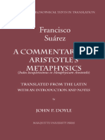 [Medieval Philosophical Texts in Translation] Francisco Suarez, John P. Doyle (Transl.) - A Commentary on Aristotle's Metaphysics