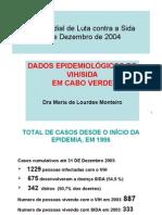 3 VIH e SIDA 2003Dia Mundial2004