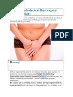 Lo Que Puede Decir El Flujo Vaginal Sobre Tu Salud