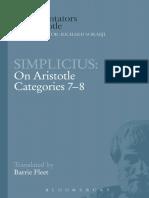(Ancient Commentators on Aristotle) Simplicius, Of Cilicia._ Aristotle._ Fleet, Barrie-Simplicius on Aristotle _Categories 7-8_-Bloomsbury Academic_Bristol Classical Press_Duckworth (2002, 2001)