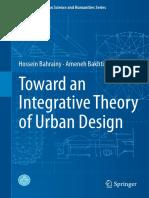 TOWARD AN INTEGRATIVE THEORY OF URBAN DESIGN - BAHRAINY, H. & BAKHTIAR, A..pdf