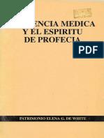 Patrimonio Elena G. de White. La Ciencia Médica y El Espíritu de Profecía (Buenos Aires. ACES, 1994)