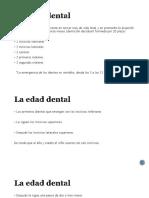 La Edad Dental