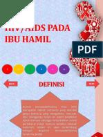 HIV AIDS Pada Ibu Hamil (Kel 3)