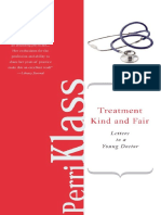 Perri Klass - Treatment Kind and Fair_ Letters to a Young Doctor (Letters to a Young...) (2008)