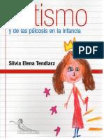 Clínica Del Autismo y de Las Psicosis en La Infancia [Silvia Elena Tendlarz]