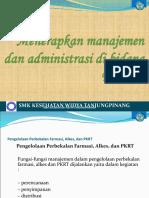 Menerapkan Manajemen Dan Administrasi Di Bidang Farmasi
