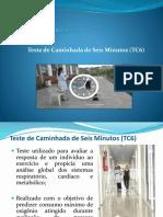 Teste de Caminhada de 6 Minutos (TC6)