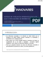 .C4 Sistema de Vigilancia Epidemiológica e Indicadores de Referencia Nacional