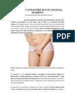 Posibles Causas Del Flujo Vaginal Marrón