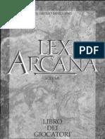 Lex Arcana - 01.Manuale Del Giocatore