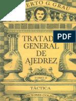 Tratado General de Ajedrez - Tomo II Táctica - Roberto G. Grau.pdf