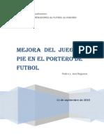 Mejora Del Juego Del Pie en El Portero de Fútbol