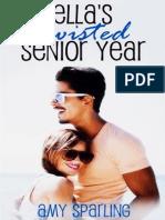 Ella's Twisted Senior Year – Amy Sparling