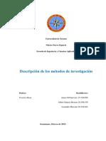 Descripción de los métodos de investigación