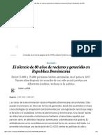 El Silencio de 80 Años de Racismo y Genocidio en Republica Dominicana -Blog Contrapuntos EL PAÍS