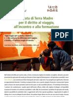 Terra Madre Diritto al viaggio-MILANO