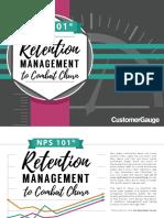 Retention Management to Combat Churn