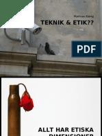 Teknik & Etik